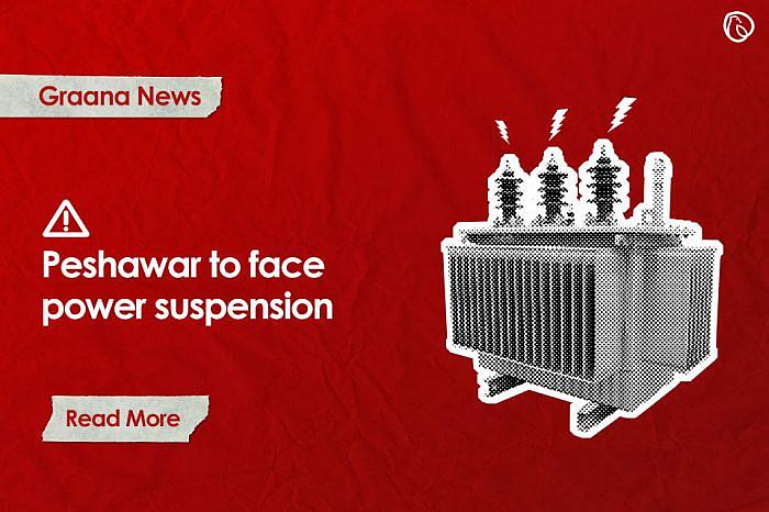 Peshawar to face power suspension