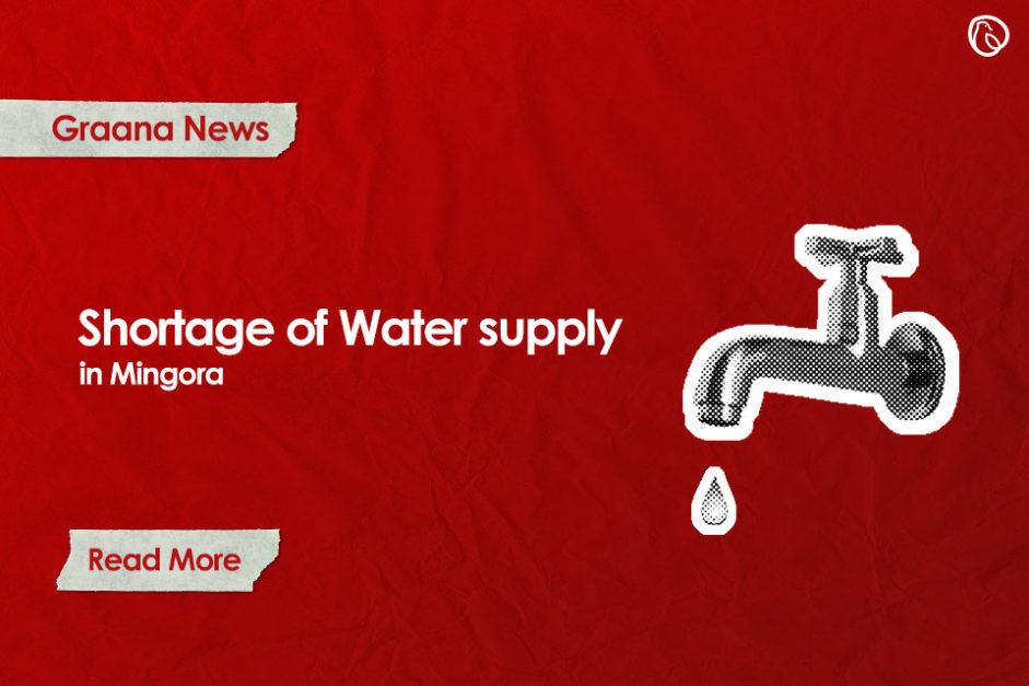 Shortage of water supply in Mingora