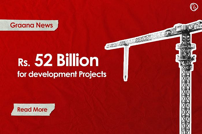Rs52bn granted for developmental projects