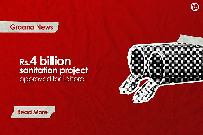 First sanitation project worth Rs.4 billion approved for Lahore