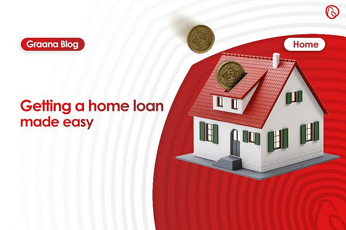 Getting a home loan made easy