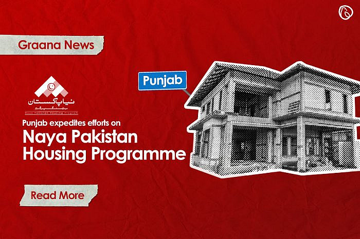 Punjab expedites efforts on Naya Pakistan Housing Programme