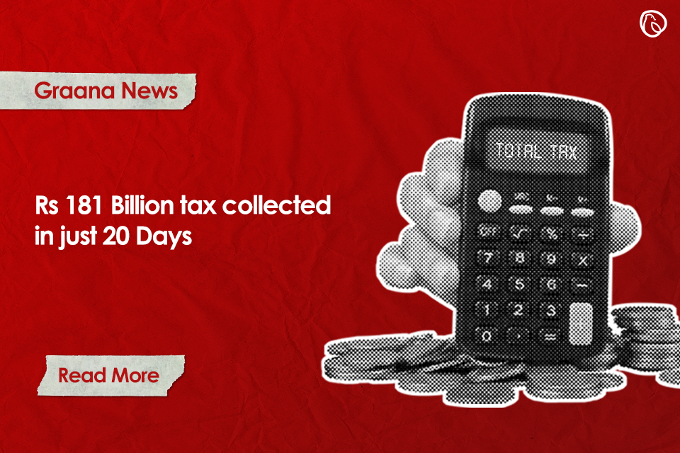 FBR collected Rs.181 billion tax in July first 20 days
