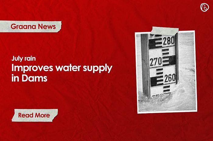 July rain improves water supply in Dams