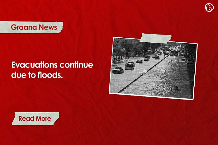 Evacuations continue due to floods