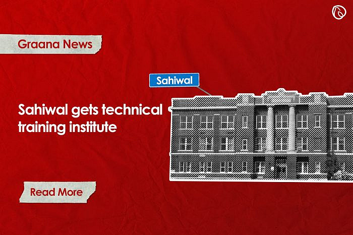 Sahiwal gets technical training institute