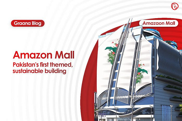 Amazon Mall – Pakistan's First Themed, Sustainable Building