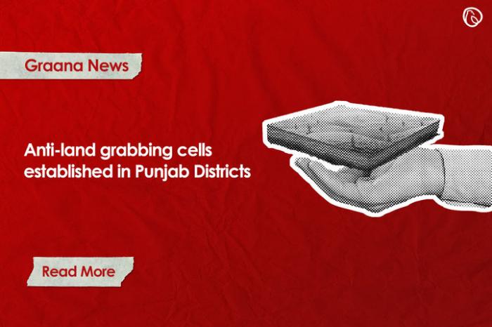 Anti-land grabbing cells established in Punjab Districts
