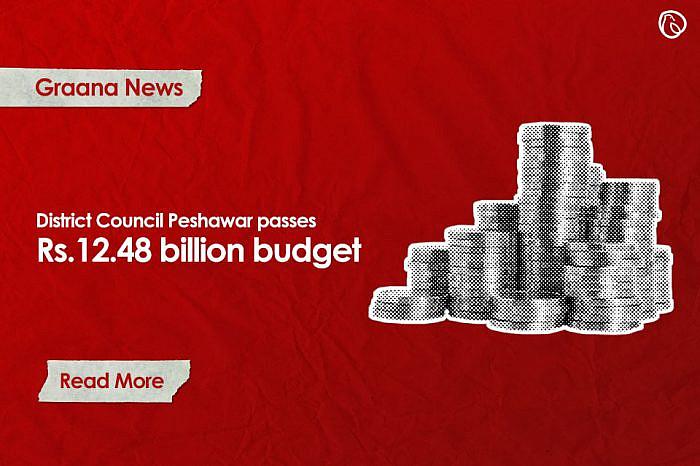 District Council Peshawar passes Rs.12.48 billion budget