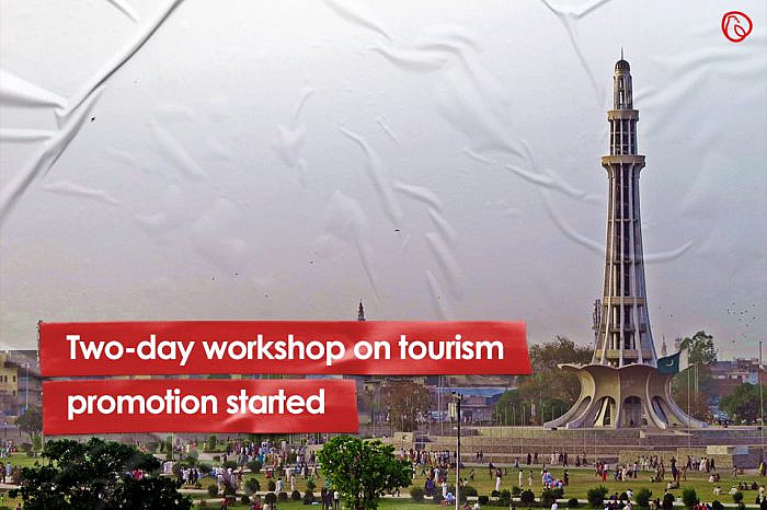 Two-day workshop on tourism promotion started