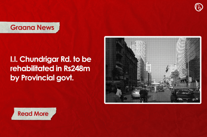 I.I. Chundrigar Rd. to be rehabilitated in Rs248m by Provincial govt.