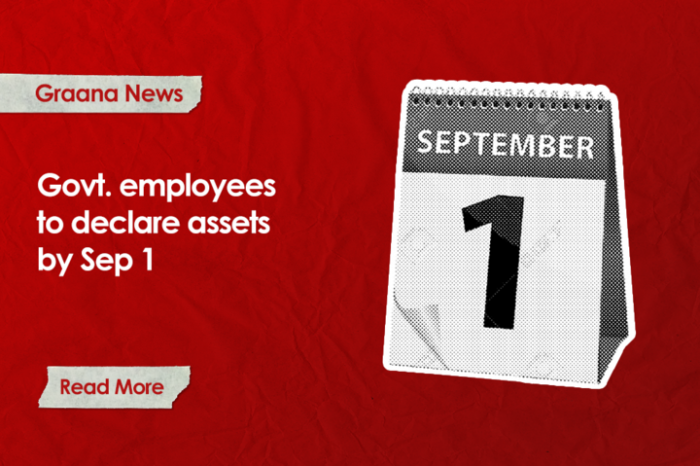 Govt. employees instructed to declare assets by Sep 1