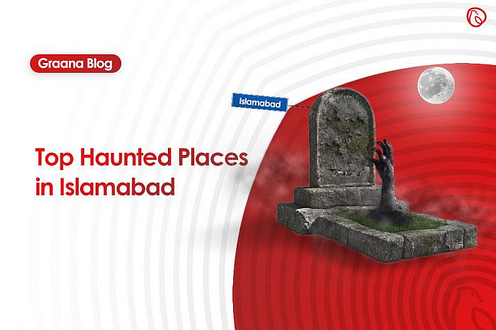 Top Five Haunted Places In Islamabad