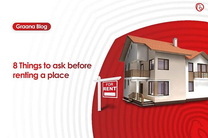 8 things to ask before renting a place