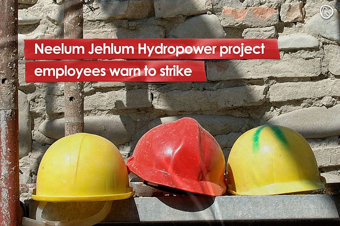 Neelum Jhelum Hydro-power project employees warn to strike