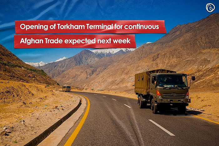 Opening of Torkham Terminal for continuous Afghan Trade expected next week