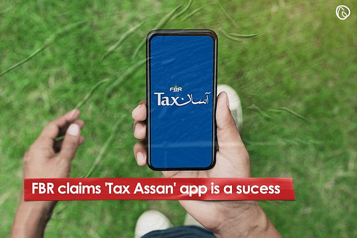 FBR claims 'Tax Asaan' app is a success