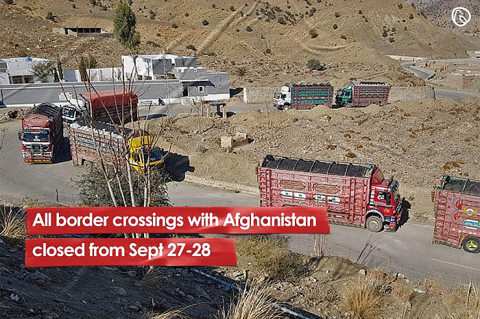 All border crossings with Afghanistan closed from Sept 27-28