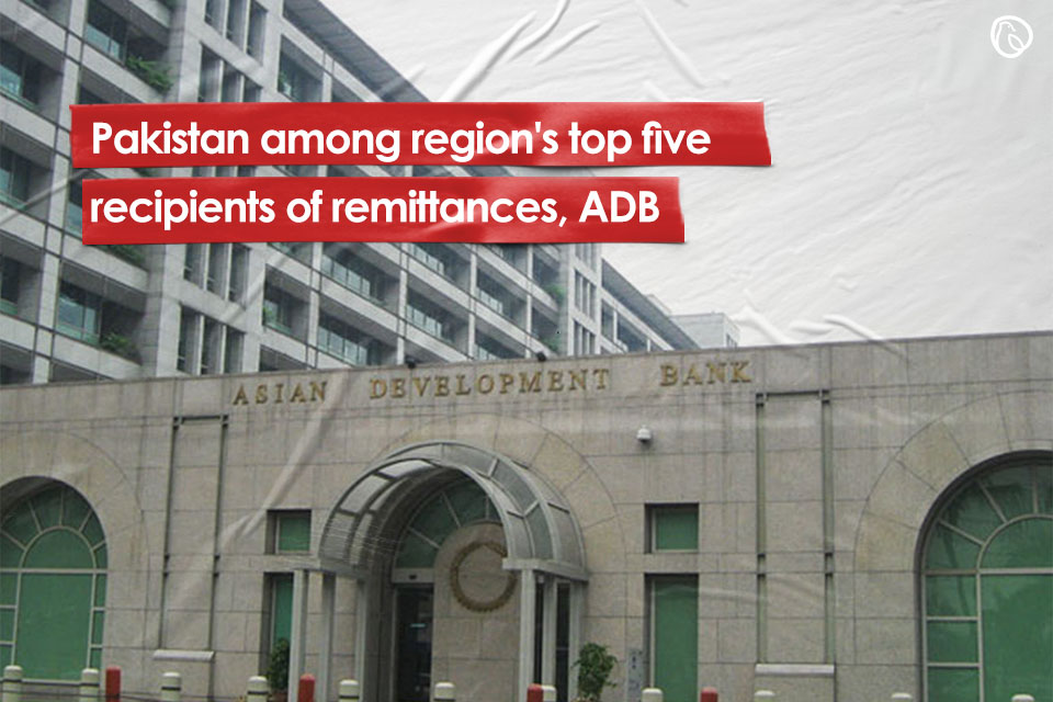 ADB ranks Pakistan among five major recipients of remittances