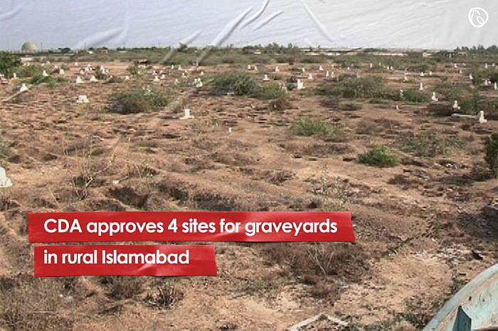 CDA approves 4 sites for graveyards in rural Islamabad