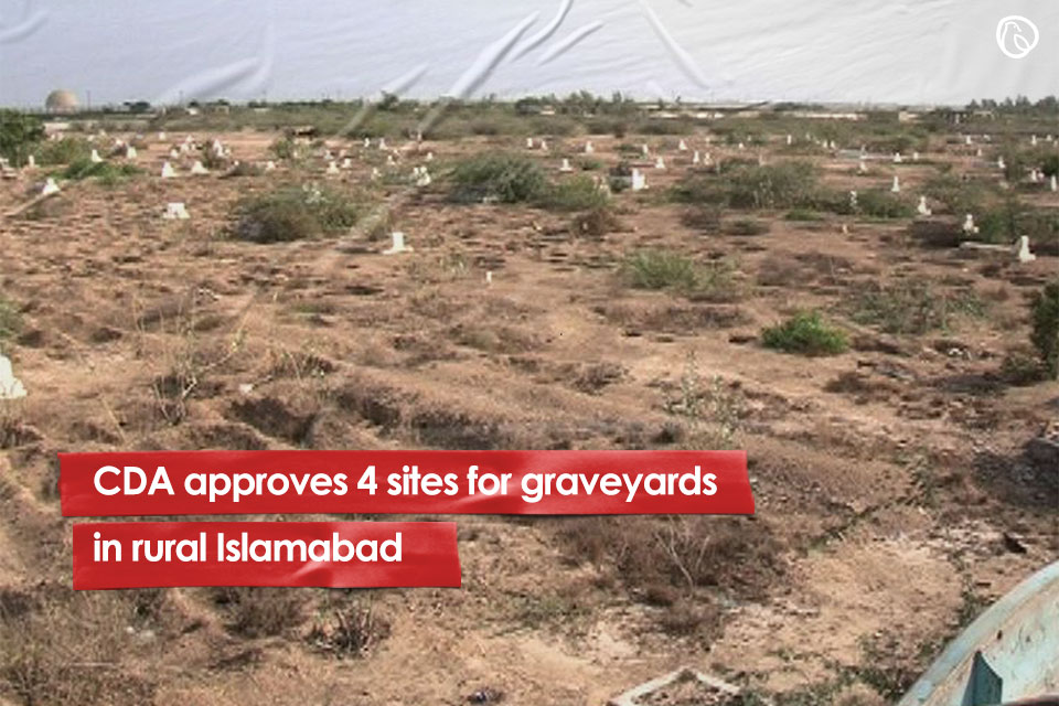CDA approves three places for graveyards in rural islamabad