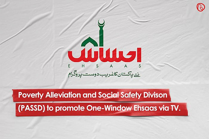 Poverty Alleviation and Social Safety Division (PASSD) to promote One-Window Ehsaas via TV