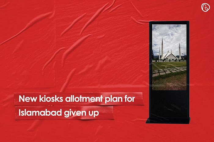Allotment plan for new kiosks in Islamabad given up