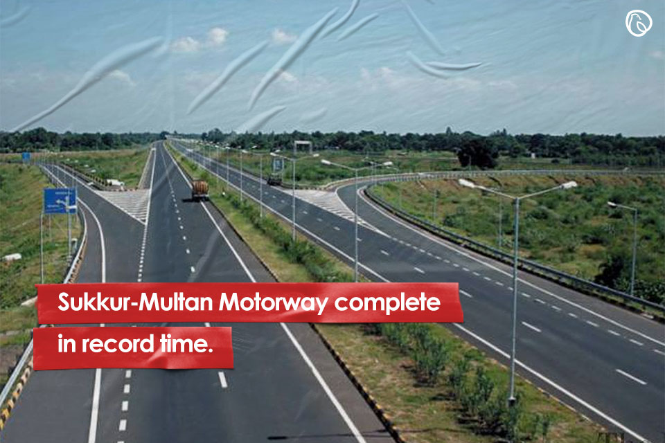 Sukkur-Multan Motorway complete in record time.