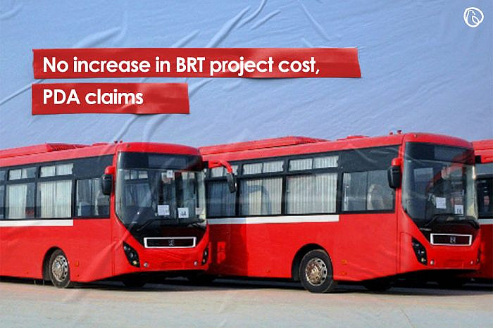 No increase in BRT project cost, PDA