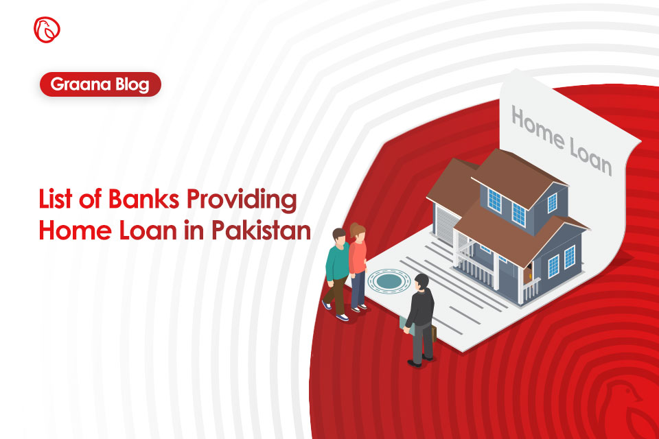 banks providing home loans in Pakistan
