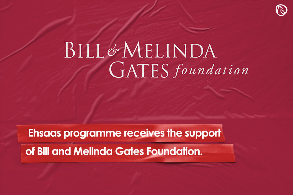 Ehsaas programme receives the support of Bill and Melinda Gates Foundation