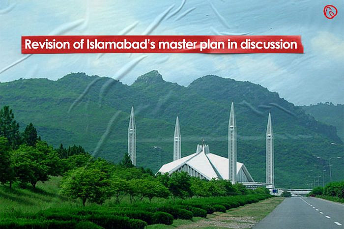 Revision of Islamabad's master plan in discussion