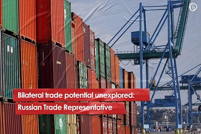 Bilateral trade potential unexplored: Russian Trade Representative