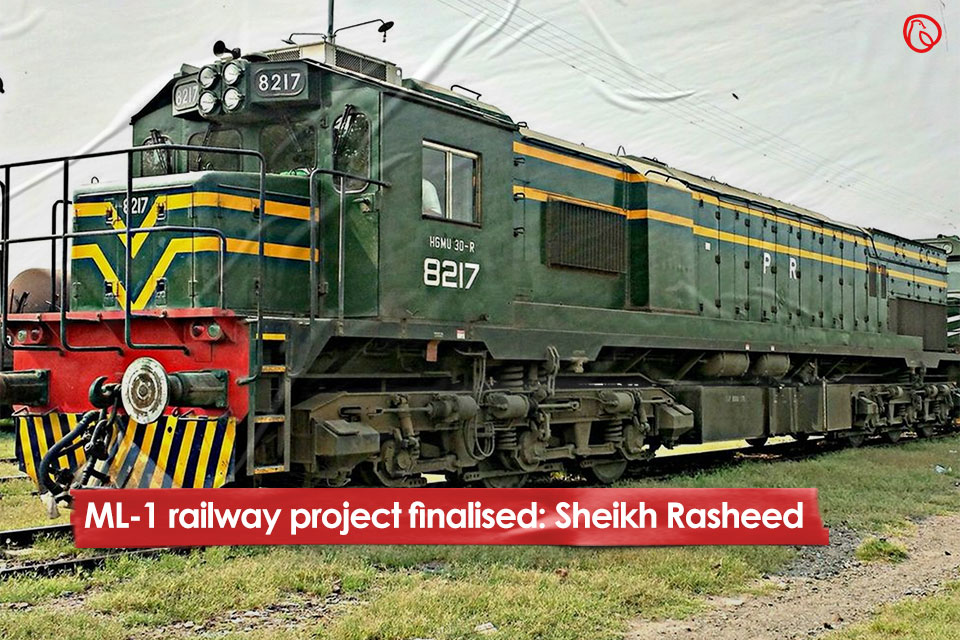 ML-1 railway project finalised: Sheikh Rasheed
