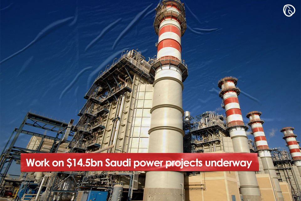 Work on $14.5bn Saudi Power Projects under way