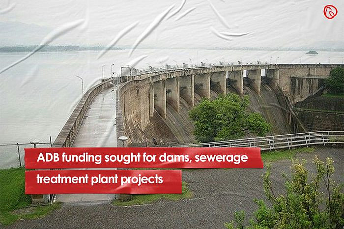ADB funding sought for dams, sewerage treatment plant projects