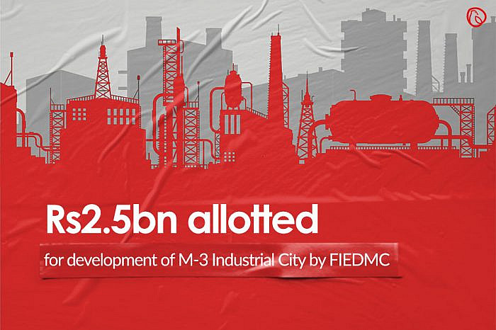 Rs2.5bn allotted for development of M-3 Industrial City by FIEDMC