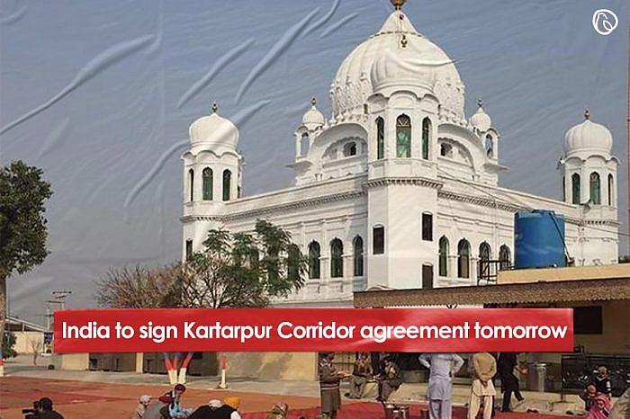 India to sign Kartarpur Corridor agreement tomorrow