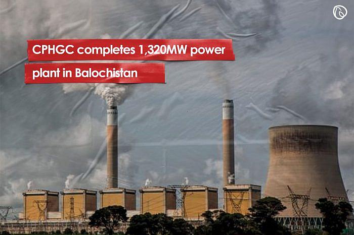 CPHGC completes 1,320MW power plant in Balochistan