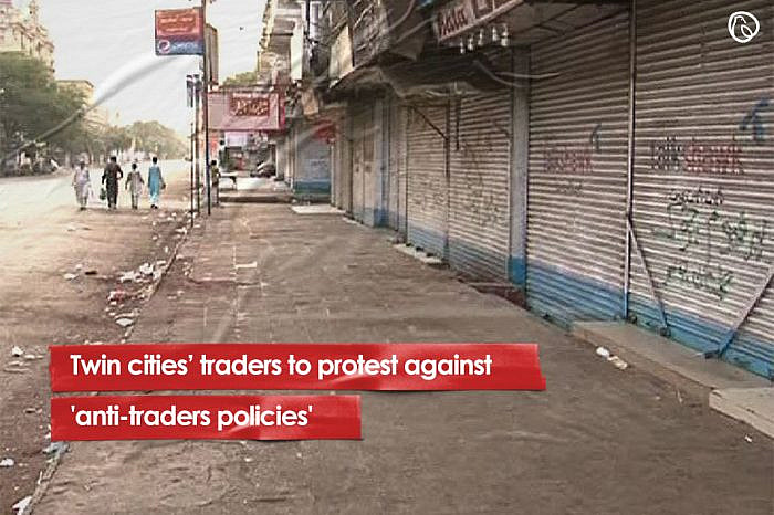 Twin cities' traders to protest against 'anti-traders policies'