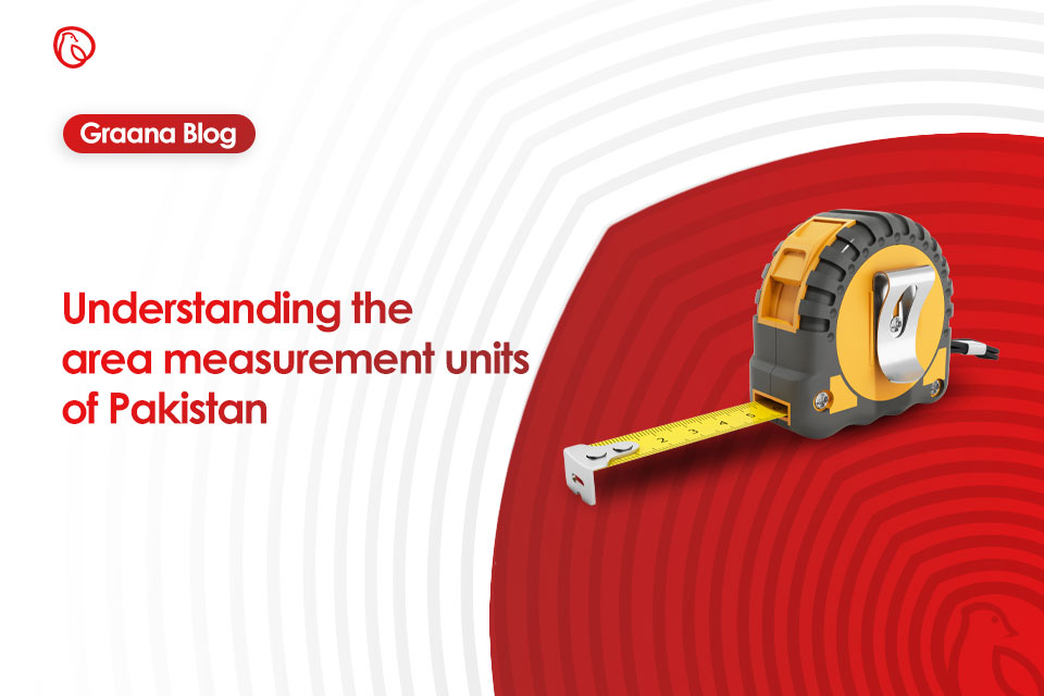 Understanding the area measurement units of Pakistan