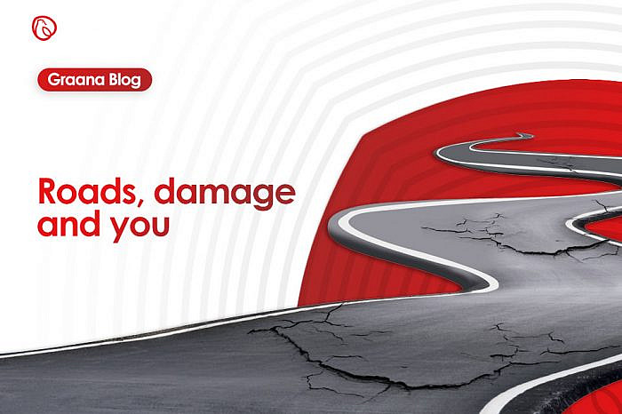 Roads, damage and you