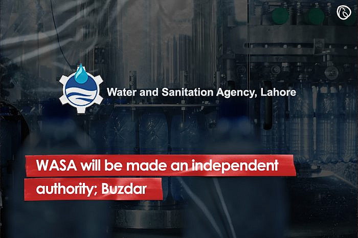 WASA will be made an independent authority; Buzdar