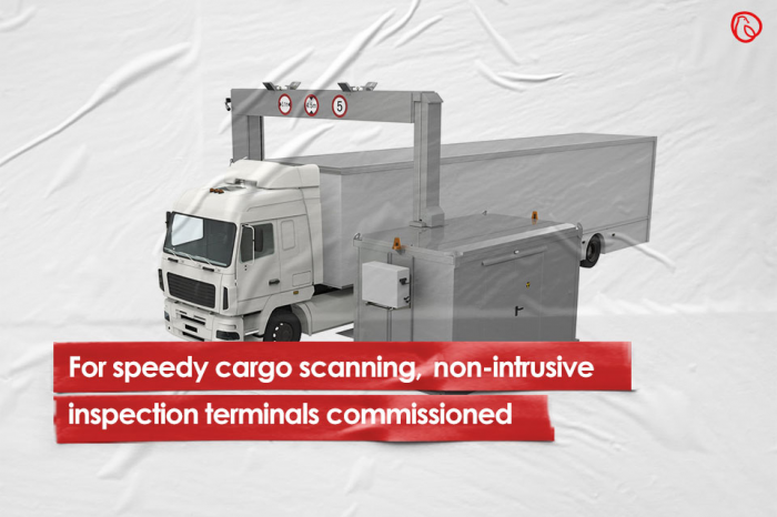 For speedy cargo scanning, non-intrusive inspection terminals commissioned