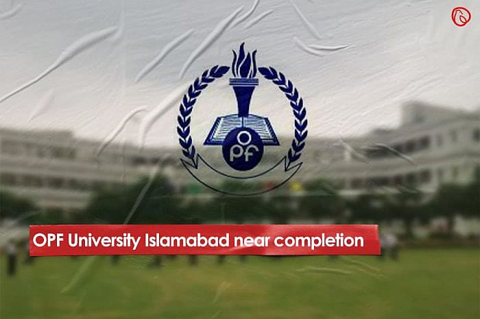 OPF University Islamabad near completion