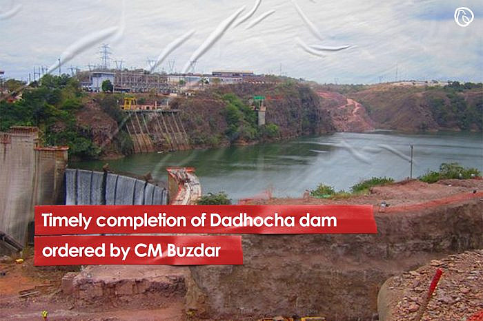 Timely completion of Dadhocha dam ordered by CM Buzdar