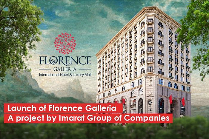 Launch of Florence Galleria – a project by Imarat Group of Companies