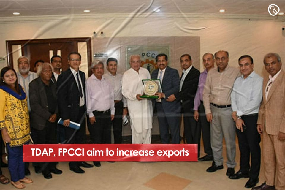 TDAP, FPCCI aim to increase exports