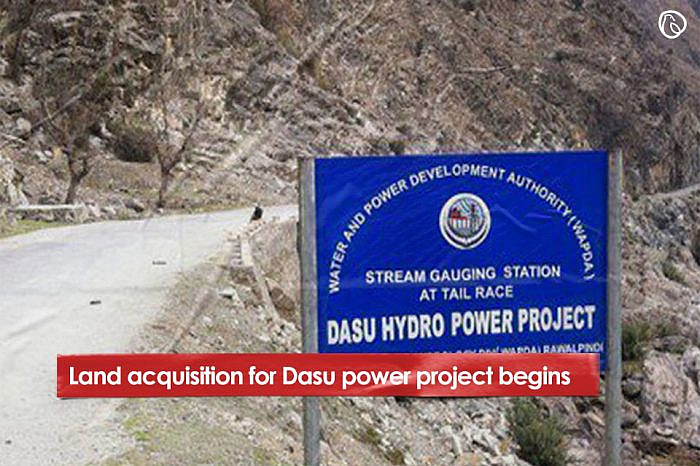 Land acquisition for Dasu power project begins
