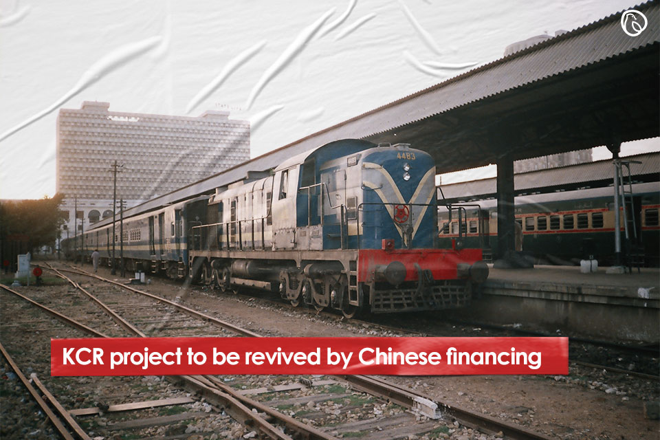 KCR project to be revived by Chinese financing